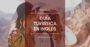 Una guía turística en inglés (o tourist guide) + expresiones para viajar al extranjero