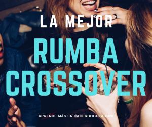 Mejores zonas y lugares para rumba crossover Bogotá