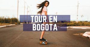 Tour Bogotá - Encabezado - Hacer Bogotá