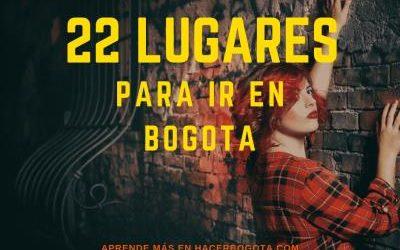 Los 22 lugares para ir en Bogotá, con familia amigos o pareja